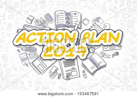 Action Plan 2017 - Hand Drawn Business Illustration with Business Doodles. Yellow Text - Action Plan 2017 - Doodle Business Concept.