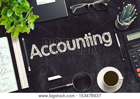 Accounting. Business Concept Handwritten on Black Chalkboard. Top View Composition with Chalkboard and Office Supplies. 3d Rendering. Toned Illustration.
