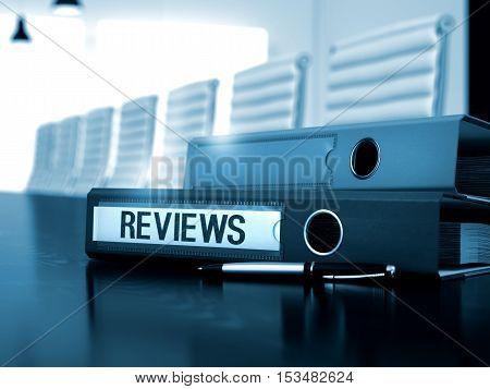 Reviews. Illustration on Blurred Background. Reviews - Business Illustration. Reviews - File Folder on Working Desktop. 3D.