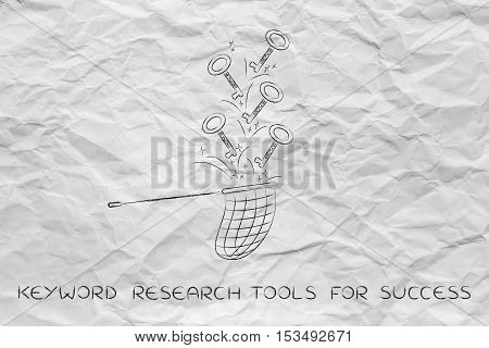 Keywords To Reach Success, Butterfly Net Catching Keys