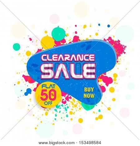 Clearance Sale Poster, Banner, Flyer, Pamphlet, Flat Discount Upto 50% Off, Vector illustration with colorful splash.