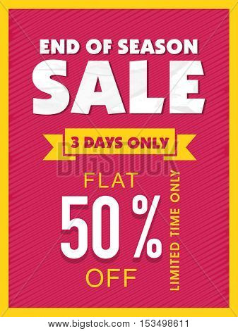End of Season Sale, Flyer, Banner, Poster, Pamphlet, Flat 50% Off for 3 Days Only, Vector illustration.