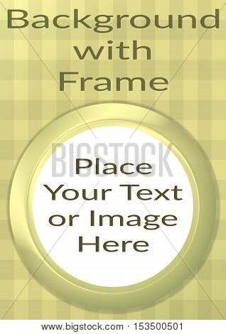 Abstract Background, Round Porthole Frame on Yellow Checkered Wall with Empty White Place for Text or Design Image. Eps10, Contains Transparencies. Vector