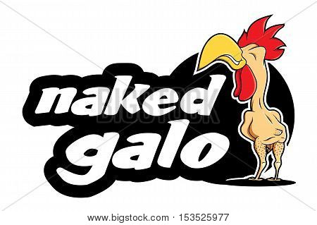 funny naked rooster cock chicken logo food farm industry restaurant mascot fast food naked galo -
