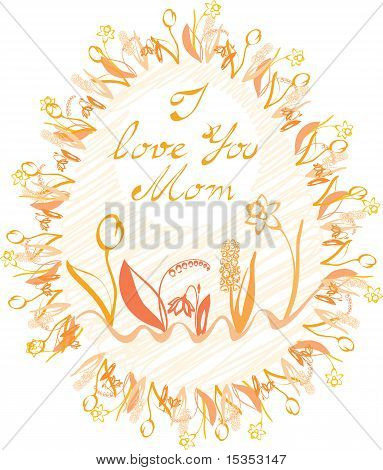 Oval Frame With Calligraphy I Love You Mom, And Flowers