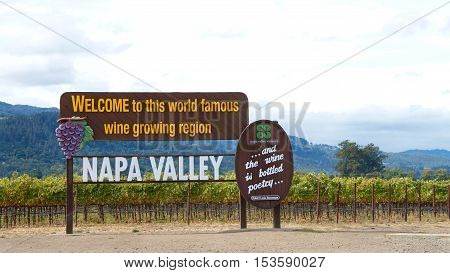 Napa Valley CA - October 13 2016: Welcome to Napa Valley Sign in Napa Valley California. Napa Valley is considered one of the premier wine regions in the world.