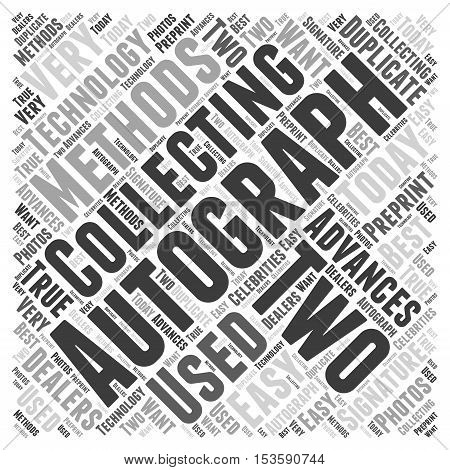 Why These Two Methods are Used in Autograph Collecting word cloud concept