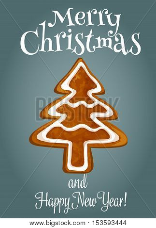 Christmas tree made of gingerbread holiday poster. Christmas ginger cookie in the shape of fir tree with sugar glaze. Merry Christmas and Happy New Year greeting card design