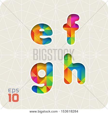Joyful 3d set of cut paper vector alphabet. The lowercase letters e,f,g,h. Multicolored gradient. Eps 10.