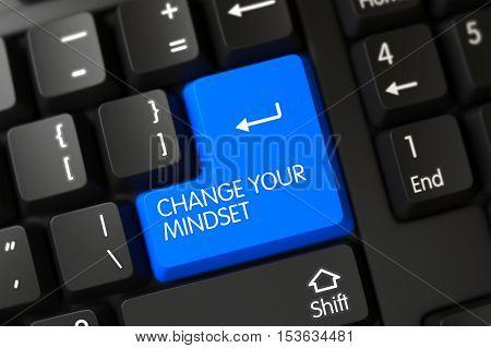 Change Your Mindset Close Up of Modernized Keyboard on a Modern Laptop. 3D.