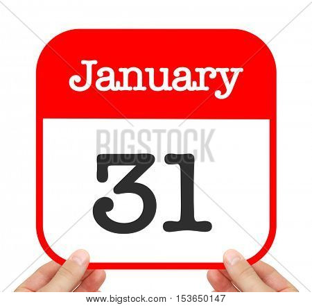 January 31 written on a calendar