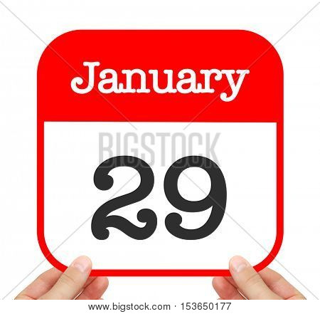 January 29 written on a calendar