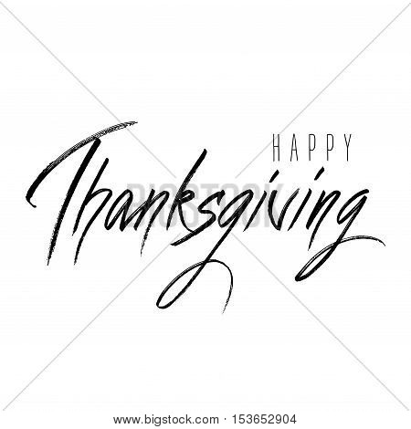 Happy Thanksgiving Day hand drawn lettering calligraphy text. on white background isolated. Vector illustration stock vector.