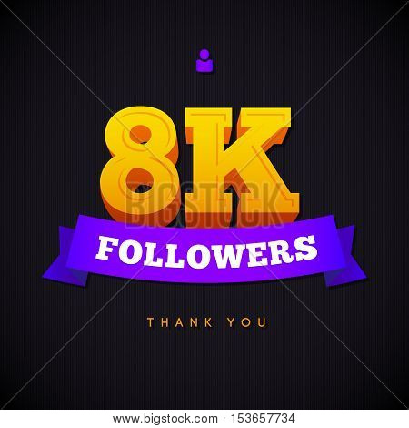 Thank you 8000 followers card. Vector thanks design template for network friends and followers. Image for Social Networks. Web user celebrates a large number of subscribers or followers.