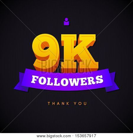 Thank you 9000 followers card. Vector thanks design template for network friends and followers. Image for Social Networks. Web user celebrates a large number of subscribers or followers.