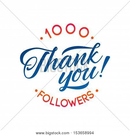 Thank you 1000 followers card. Vector thanks design template for network friends and followers. Image for Social Networks. Web user celebrates a large number of subscribers or followers