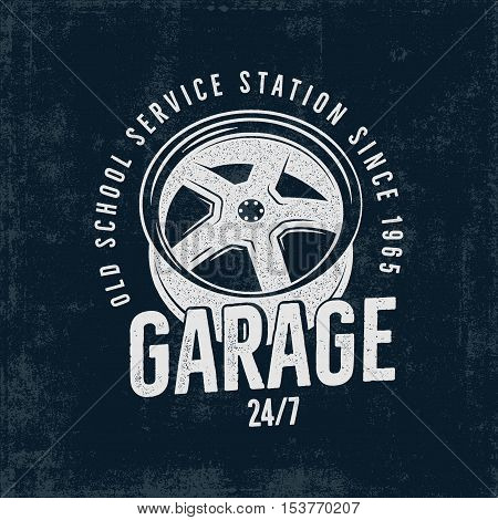 Garage old school service station label. Vintage tee design graphics, complete auto repair typography print. Custom t-shirt stamp, teeshirt graphic. Use as emblem, logo on web. Vector artwork on dark.