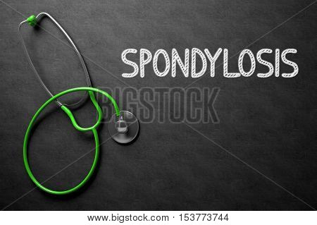 Medical Concept: Black Chalkboard with Spondylosis. Medical Concept: Spondylosis Handwritten on Black Chalkboard. 3D Rendering.