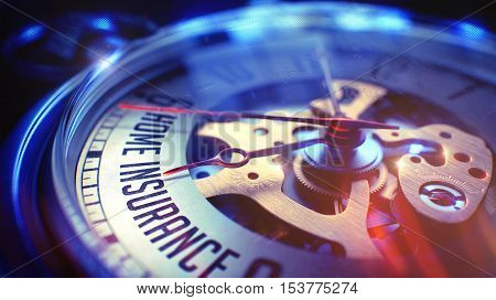 Vintage Watch Face with Home Insurance Phrase on it. Business Concept with Film Effect. Home Insurance. on Pocket Watch Face with Close View of Watch Mechanism. Time Concept. Vintage Effect. 3D.