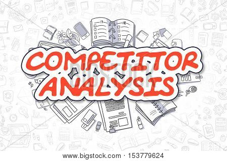 Competitor Analysis Doodle Illustration of Red Word and Stationery Surrounded by Cartoon Icons. Business Concept for Web Banners and Printed Materials.