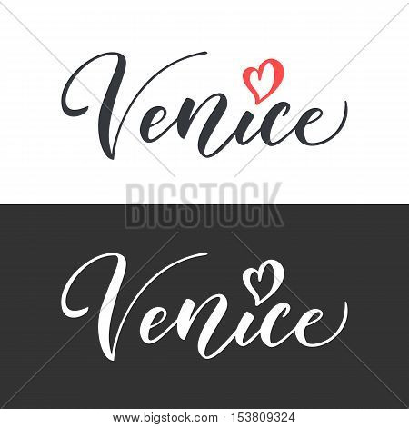 Venice hand drawn vector lettering. Modern calligraphy brush lettering. Venice ink lettering. Design element for cards banners flyer T shirt print. Venice lettering isolated on white background