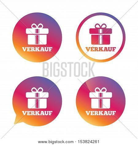 Verkauf - Sale in German sign icon. Gift box with ribbons symbol. Gradient buttons with flat icon. Speech bubble sign. Vector