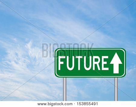 Green transportation sign with future wording and arrow on blue sky background