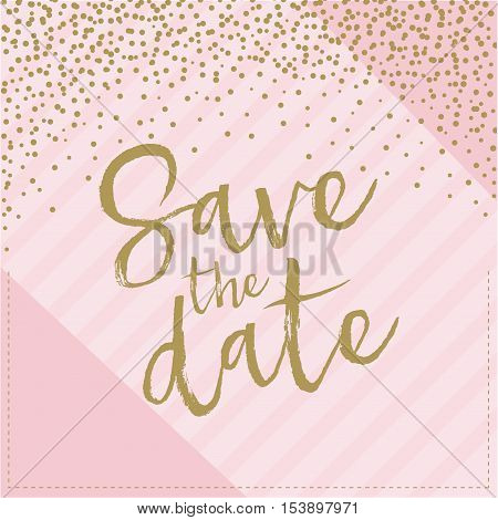 Save the date hand drawn with confetti. Pink and gold collor illustration