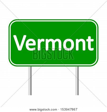 Vermont green road sign isolated on white background.