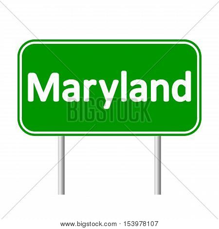 Maryland green road sign isolated on white background