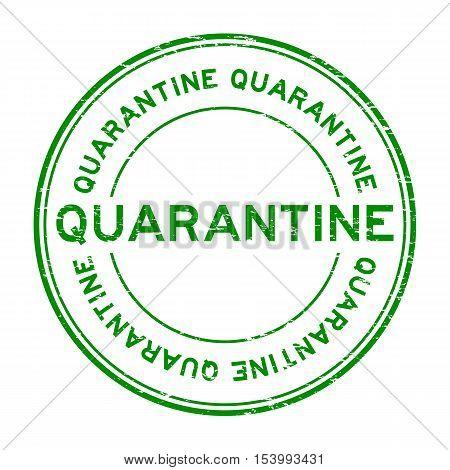 Grunge green quarantine round rubber stamp background