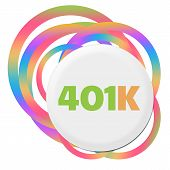 401k text written over colorful random rings background. poster