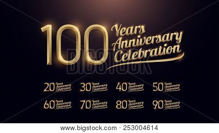 20, 30, 40, 50, 60, 70, 80, 90, 100 Years Anniversary Celebration Gold Number And Golden Graphic Dar