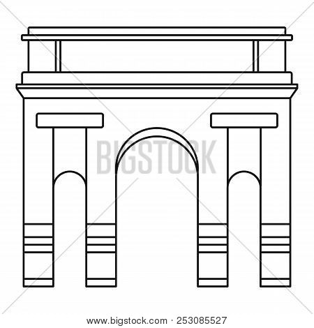 Historical Arch Icon. Outline Illustration Of Historical Arch Icon For Web Design Isolated On White