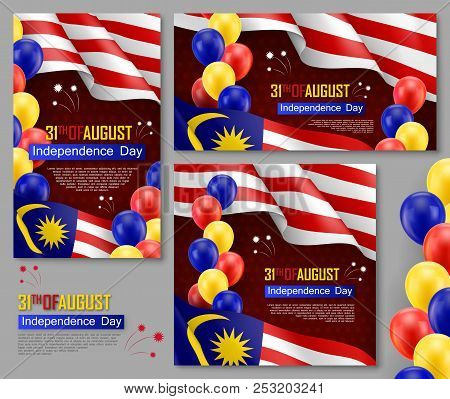 Happy Malaysian Independence Day Posters. Patriotic Collection With Realistic Malaysian Flag And Hel