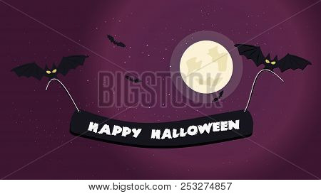 Halloween Night Background Picture With Flying Bats Holding A Happy Halloween Text, Vector Elements