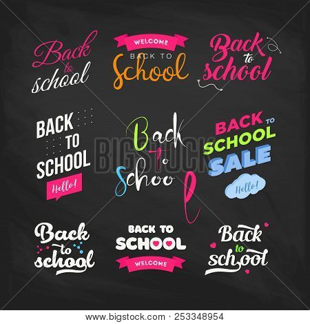 Set Of Welcome Back To School Labels On A Chalkboard. School Background. Back To School Sale Tag. Ve