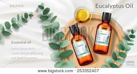 Banner For Eucalyptus Oil. Advertising With Realistic 3d Glassware Bottle And Plant Branch, Plate Fo