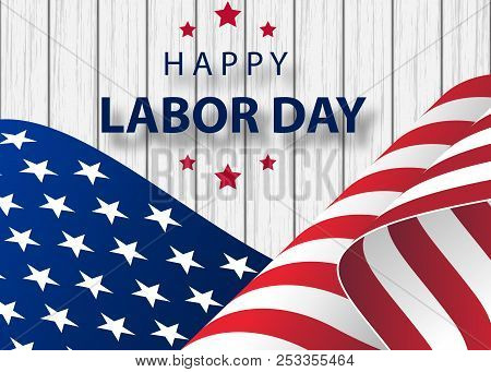 Waving American Flag With Typography Labor Day, September 7th. Happy Labor Day Holiday Banner With B