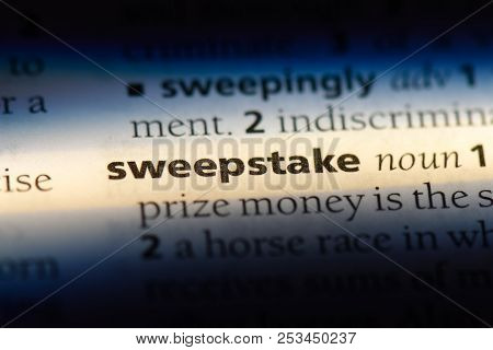 Sweepstake Word In A Dictionary. Sweepstake Concept.