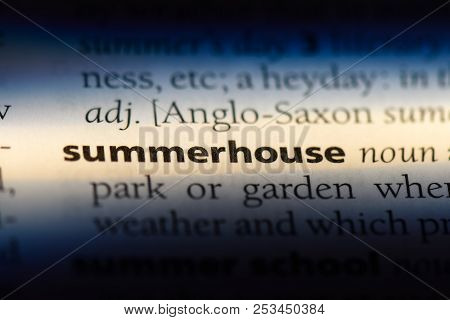 Summerhouse Word In A Dictionary. Summerhouse Concept.