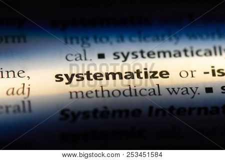 Systematize Word In A Dictionary. Systematize Concept.