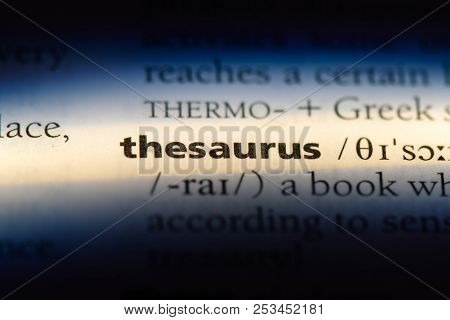 Thesaurus Word In A Dictionary. Thesaurus Concept.