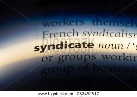Syndicate Word In A Dictionary. Syndicate Concept.