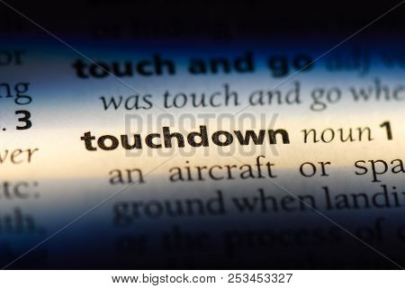 Touchdown Word In A Dictionary. Touchdown Concept.