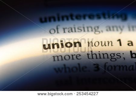 Union Word In A Dictionary. Union Concept.