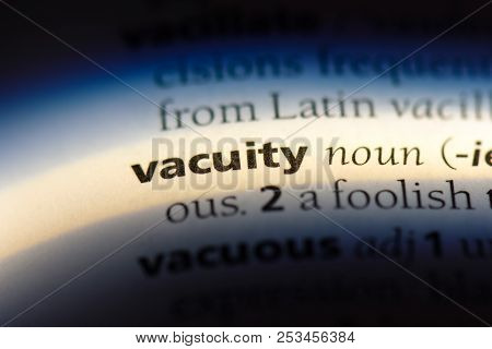 Vacuity Word In A Dictionary. Vacuity Concept.