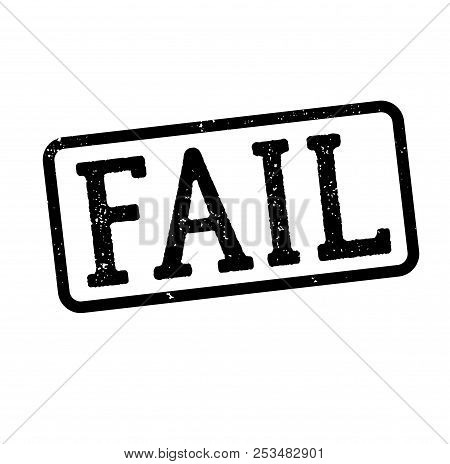 Fail Stamp On White Background Sign, Label, Sticker