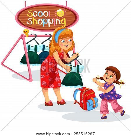 Mom And Child Buying Stuff Mothers And Children Preparing For New Academic Year Trying On And Buying