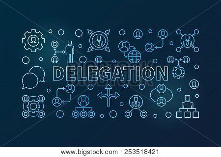 Delegation Blue Horizontal Illustration - Vector Banner Made With Delegating Outline Icons On Dark B